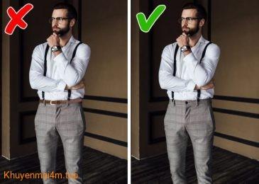 Nam giới muốn mặc đẹp thì tuyệt đối không nên mắc phải những lỗi cơ bản này